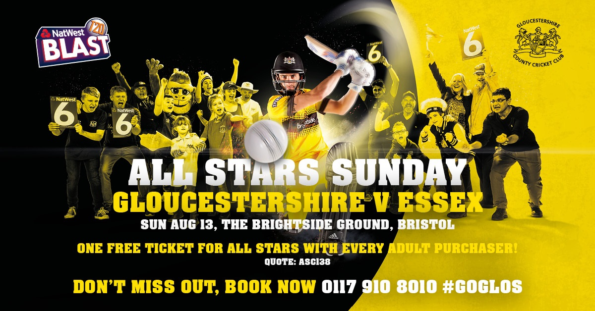 All Stars FREE ticket – Gloucestershire v Essex – NatWest T20 Blast