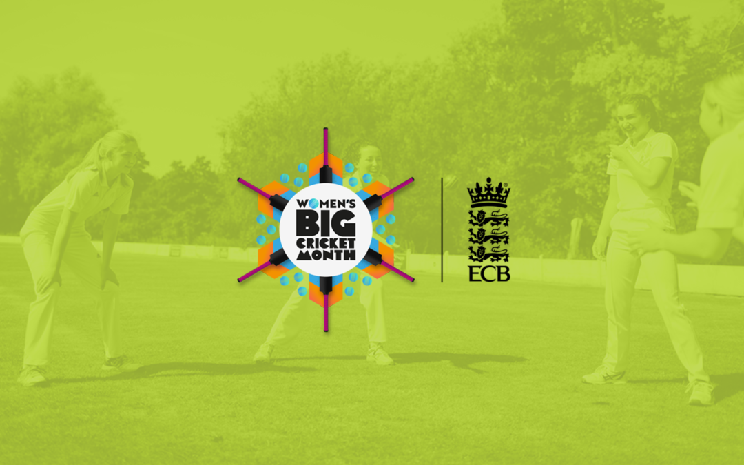 Get involved and celebrate Women's & Girls' Cricket during this Big Cricket Month